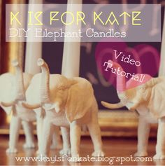 Visit my blog to watch my video tutorial on these DIY Elephant Candles!   www.kayisforkate.blogspot.com