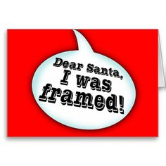 Dear Santa, I Can Explain & Other Dear Santa Quotes and Excuses | Something For Everyone Gift Ideas