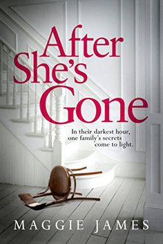Bits about Books - Book Reviews/After She's Gone - Maggie James