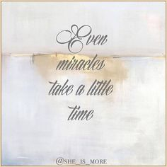 """""""Even miracles take a little time."""" - The Fairy Godmother  #Disney #Cinderella #Princess #SheIsMore #RiseUp #Miracles #Believe #Faith"""