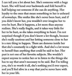 And it is to the extent that she refuses my love, so that she doesn't hurt me.