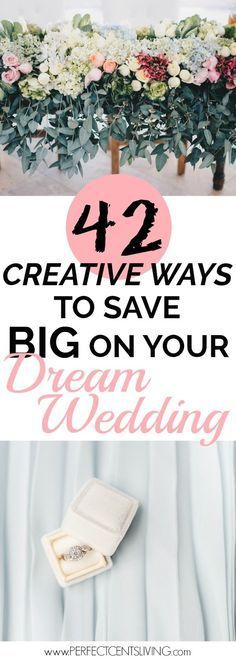 There are many ways to save money on your wedding. Here are 42 genius ways to save thousands on your dream wedding #weddingonabudget #budgetwedding #DIYweddingdecor