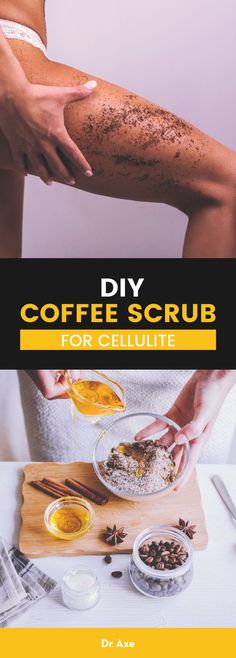 DIY Coffee Scrub for Cellulite & Stretch Marks – Dr. Axe Home remedies like this DIY coffee scrub work well in combination with a healthy diet and exercise to help minimize the appearance of cellulite. Coffee Cellulite Scrub, Coffee Face Scrub, Coffee Ground Scrub, Skin Care Remedies, Home Remedies, Natural Remedies, Homeopathic Remedies, Health Remedies, Diy Scrub