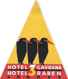 Luggage Label for the Hotel 3 Gavrana, Hotel 3 Raben, Zagreb, Croatia. Hotel Ads, Hotel Logo, Luggage Stickers, Luggage Labels, Norman Rockwell, Vintage Luggage, Vintage Travel Posters, Vintage Hotels, Travel Tags