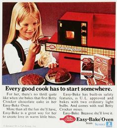 easy-bake oven... baking a tiny cake using the heat from a light bulb was such fun!