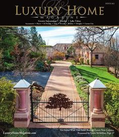 Luxury Home Magazine Sacramento | Lake Tahoe Issue 10.2