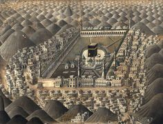 Map of Mecca from c. 1700. Courtesy Mirza Meraj