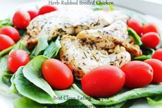 Clean Eating Dinner Idea - Herb-Rubbed Broiled Chicken // clean eating ideas // clean eating meal plan #cleaneating #fitfam #healthyrecipe