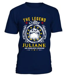 """# JULIANE - Alive, Endless LEGEND .  Just released! Not in Store!Comes in a variety of styles and colors""""The Legend Alive -JULIANE, an Endless LEGEND""""Buy yours now before it is too late!Visit our Store for Birthday Tshirt gift:https://www.teezily.com/stores/awesomeyearSafe and secure checkout via: PAYPAL 
