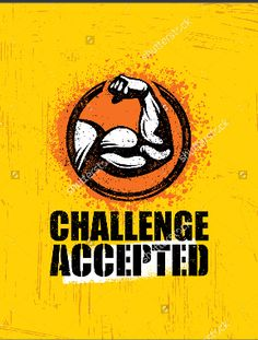 Challenge accepted creative sport and fitness vector image on vectorstock. Gym Motivation Quotes, Gym Quote, Motivational Quotes Wallpaper, Wallpaper Quotes, Swag Quotes, True Quotes, Desi Quotes, Postive Quotes, Challenge Accepted