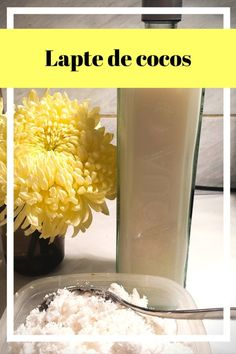 Lapte de cocos home-made – reteta simpla, rapida si usoara - Ioana Liviana - Mixul meu de inspiratie