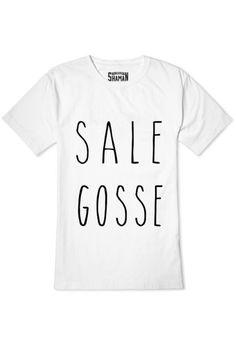 """Tee shirt """"Sale Gosse"""" Shaman"""