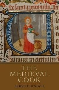 The Medieval Cook (Bridget Ann Henisch) 9781843834380 - Boydell & Brewer