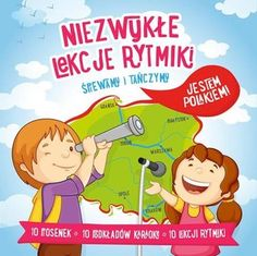 Niezwykłe lekcje rytmiki. Śpiewamy i tańczymy. Jestem Polakiem - Various Artists | Muzyka Sklep EMPIK.COM