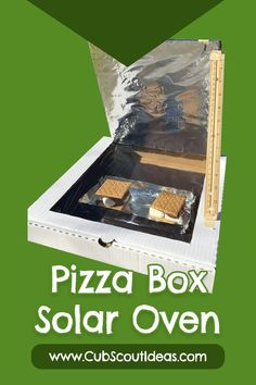 Make a pizza box oven with your kids! You can make s'mores without the campfire--all you need is sun. The pizza box solar ovens are quick and easy to make. via @CubIdeas