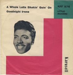 Little Richard - A Whole Lotta Shakin' Goin' On / Goodnight Irene - Karusell - Denmark