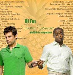 All of the names of Gus bequeathed on him by his best friend Shawn in the hit TV show Psych.love love love this show. Such a funny show! Shawn And Gus, Shawn Spencer, Best Tv Shows, Best Shows Ever, Favorite Tv Shows, Yasmine Bleeth, Psych Tv, I Know You Know, Rookie Blue