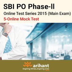 SBI PO phase 2 Online test series 2015 for mains exam https://onlinetyari.com/store/sbi-po-phase--ii(mains-exam)-final-punch-test-series--2015-by-arihant-publications-i603.html #mocktest #onlinetyari