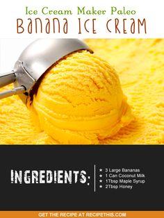 Ice Cream Maker Recipes | Ice Cream Maker Paleo Banana Ice Cream