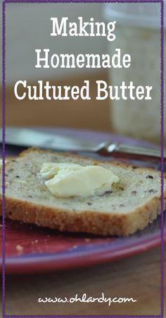 How to Make Homemade Cultured Butter - www.ohlardy.com