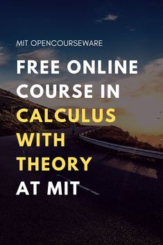 Calculus with Theory, covers the same material as (Single Variable Calculus), but at a deeper and more rigorous level. The course assumes knowledge of elementary calculus. Math Tutor, Math Skills, Math Lessons, Math Tips, Piano Lessons, Maths, Online Math Courses, Learning Courses, Learning Time