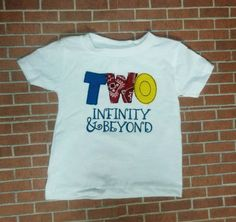 Two infinity and beyond birthday shirt toy story birthday