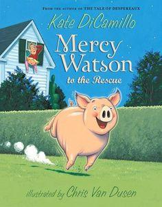 Mercy Watson to the Rescue (Mercy Watson Series)