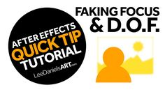 After Effects Tutorial | QUICK TIP | Faking Focus & Depth of Field