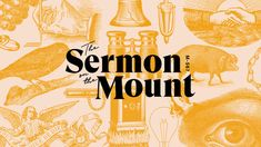 The Sermon on the Mount — Summit Church Church Graphic Design, Church Design, Graphic Design Inspiration, Logo Branding, Branding Design, Logo Design, Typography Design, Lettering, Church Sermon