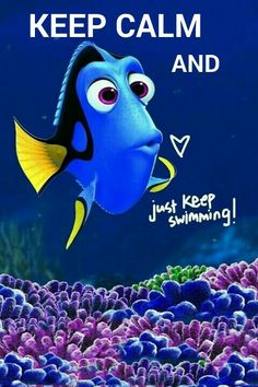 Kerp Calm and Just Keep Swimming  Dory #FindingNemo
