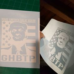 A customer asked me to make this silly thing.  I'll try to get them on my site today message me if you can't wait until then.  http://ift.tt/1IOpqK1  -  #flag #stickers #cardecals #decal #sticker #cardecal #trump #ghbtp #idontvote #donaldtrump #donald #vote #election2016 #america #makeamericagreatagain