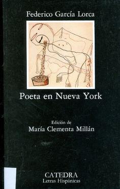 Federico García Lorca. Poeta en New York. 1930. Poesía