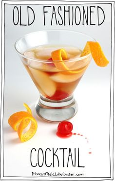 Classic bourbon old fashioned cocktail. My favourite! #itdoesnttastelikechicken
