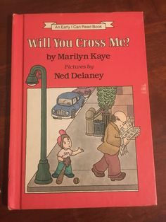 Will You Cross Me? by Marilyn Kaye - An Early I Can Read Book 1985