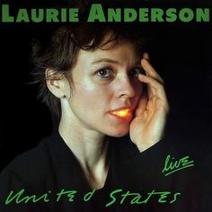 "Laurie Anderson - United States ""Live"""