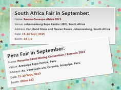 WISDOM's going to attend 2 international fairs in South Africa and Peru, and at the same time visit some customers in September.  If you are interested in our lamps, please don't hesitate to come and meet us at the fairs!  ____________ South Africa Name: Bauma Conexpo Africa 2015 Venue: Johannesburg Expo Centre (JEC) Date: 15–18 Sept, 2015 Booth: A5 1-2  Peru Name: Perumin-32nd Mining Convention / Extemin 2015 Venue: Arequipa Expo Centre Date: 21-25 Sept, 2015 Booth: China 162