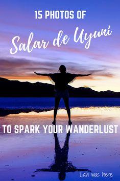 15 Photos of Salar de Uyuni to Spark Your Wanderlust | Lavi was here.