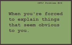I have to try not to seem shocked. :P  (and condescending)... It's exhausting!