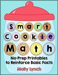 Smart Cookie Math Printables - 70 Printables to Reinforce Addition & Subtraction Facts {FREEBIE in Preview}