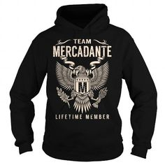 Team MERCADANTE Lifetime Member - Last Name, Surname T-Shirt #name #tshirts #MERCADANTE #gift #ideas #Popular #Everything #Videos #Shop #Animals #pets #Architecture #Art #Cars #motorcycles #Celebrities #DIY #crafts #Design #Education #Entertainment #Food #drink #Gardening #Geek #Hair #beauty #Health #fitness #History #Holidays #events #Home decor #Humor #Illustrations #posters #Kids #parenting #Men #Outdoors #Photography #Products #Quotes #Science #nature #Sports #Tattoos #Technology #Travel…