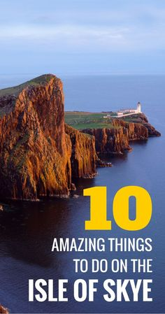 A list of 10 amazing things to do on the Skye. If you travel to Scotland you have to visit this island. It's one of the must sees with so many tourist attractions and highlights. Scotland travel at it's best. click for more information.