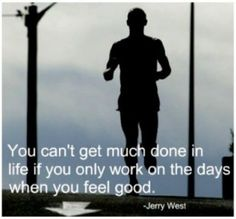 so true. run on the tough days and it will push the rest of your day to productivity