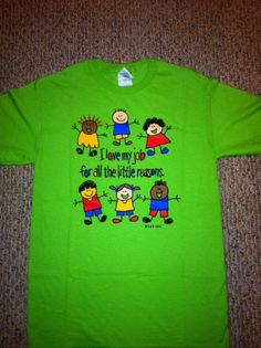 I love my job for all the little reasons Teacher Shirt-Tshirt. $15.00, via Etsy.