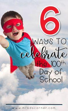 6 ways to celebrate
