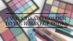5 Ways to Add Colour to Your Makeup Looks – Lace and Lipgloss by Kayla Eye Color, Color Pop, Colour, Colored Mascara, Blue Lips, Lower Lashes, Natural Eyes, Liquid Liner, Colorful Makeup