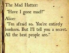 Mad Hatter Quotes Mad Hatter Quotes  In The Car Loser  Via Iconsumeyou I