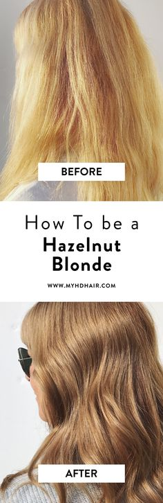 Turn your worn out Blonde into a Hazelnut Blonde