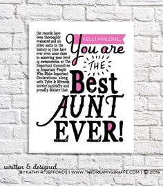 Aunt Gift Best Aunt Ever Print Personalized Aunt Gift From Nieces & Nephews Aunt Birthday Present Aunt Sign Aunt Quote Art Aunt Sayings Aunt Sayings, Niece Quotes, Best Aunt Quotes, Sassy Quotes, Quotes Quotes, Nephew Birthday Quotes, Aunt Birthday, Birthday Stuff, Manualidades