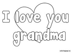 I Love You Grandma Coloring Page Mas