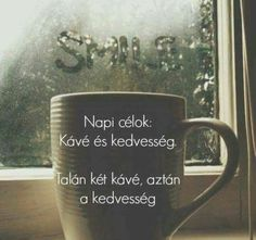 Coffee Time, Coffee Shop, Good Morning, Motivation, Memes, Funny, Quotes, Coffee Shops, Buen Dia